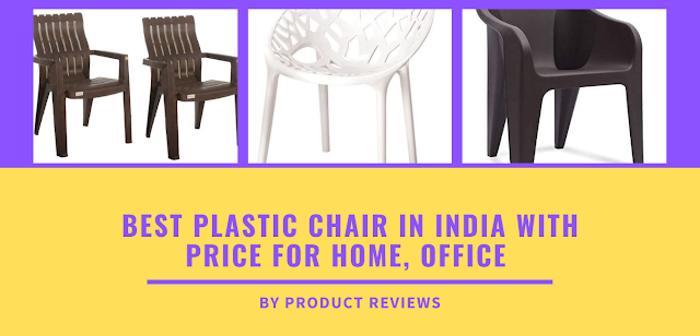 Best plastic chair in india with price for home, office etc Buy on amazon