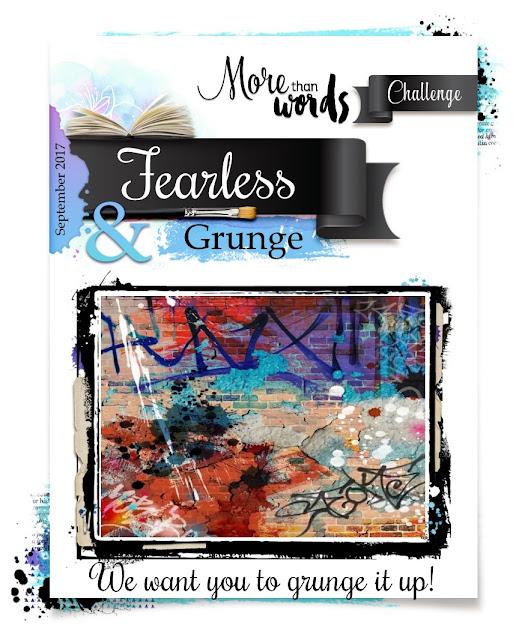 September 2017 Challenge - FEARLESS & GRUNGE