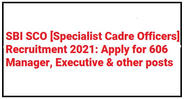 SBI SCO Recruitment 2021 - Apply Online Here