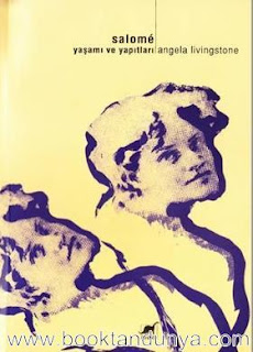 Angela Livingstone - Salome Yaşamı ve Yapıtları