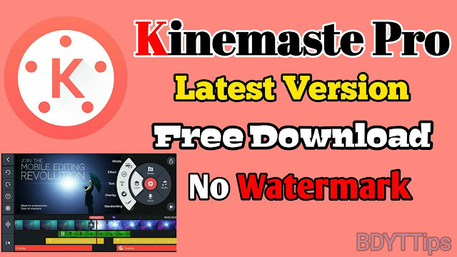Kinemaster pro apk download || kinemaster mod download || KineMaster watermark remove || kinemaster premium || best video editing app || kinemaster
