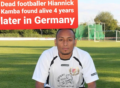 dead ex schalke footballer hiannick kamba found alive in germany four years after death