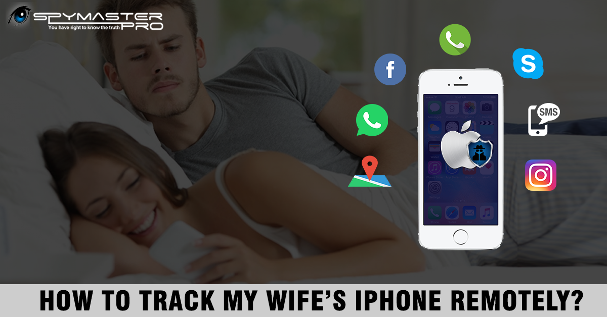 how to track my wife cell phone