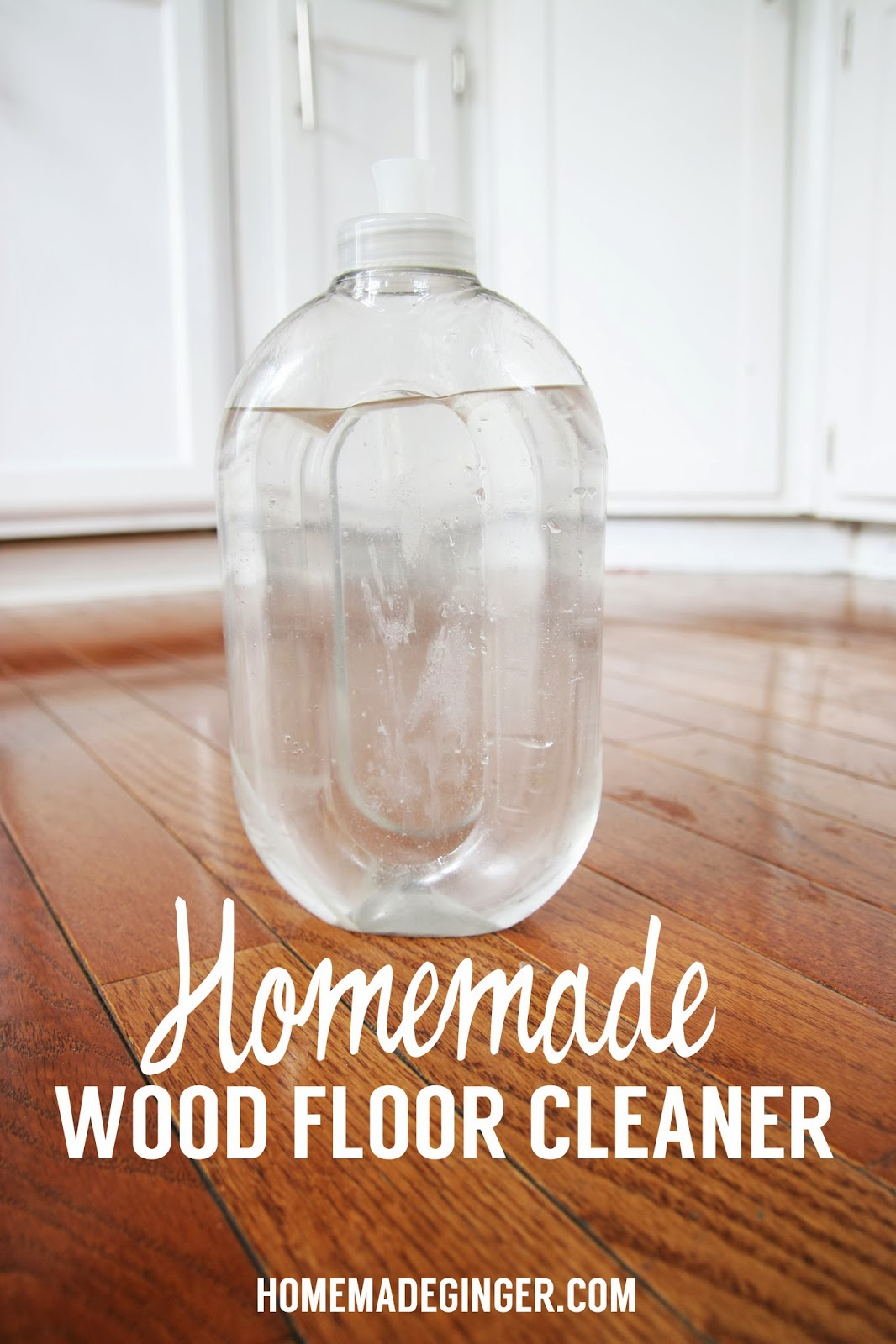 Homemade Wood Floor Cleaner Homemade Ginger