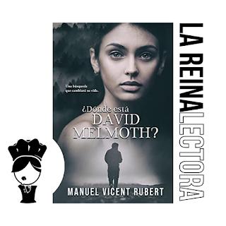 reseña del libro dónde está david melmoth de manuel vicent