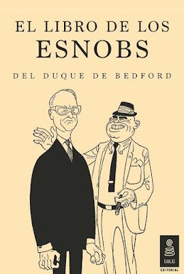 http://laantiguabiblos.blogspot.com.es/2016/01/el-libro-de-los-esnobs-duque-de-bedford.html