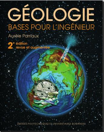 Livre : Géologie. Bases pour l'ingénieur - Aurèle Parriaux PDF