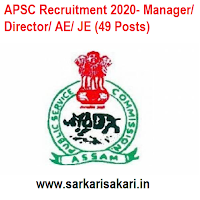 Assam Public Service Commission (APSC) has released a recruitment notification for 49 posts of Manager, Director, Engineer. Interested candidates may check the vacancy details and apply Offline.