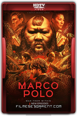 Marco Polo 2ª Temporada Legendado Torrent 2016 HDTV 720p 1080p Download