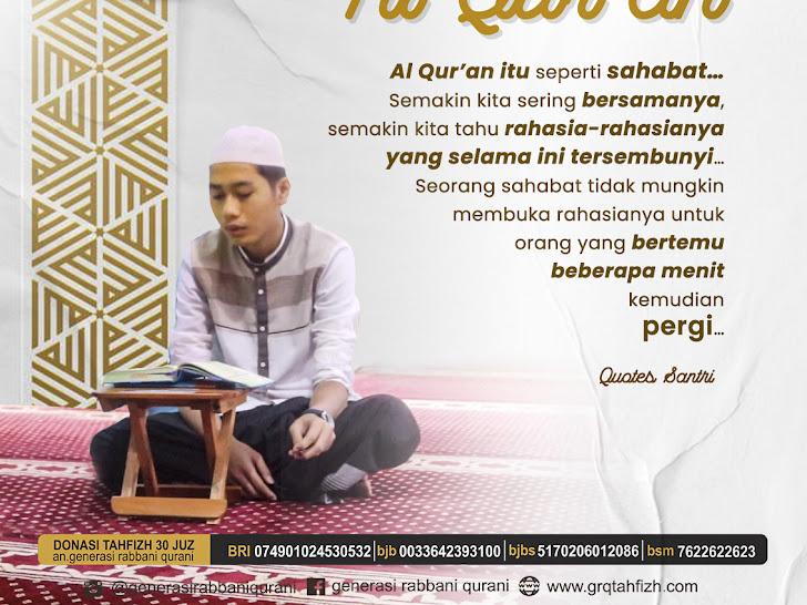Al Qur'an itu seperti sahabat