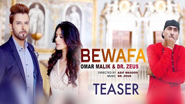 Omar Malik's Bewafa Track Lyrics | Dr Zeus