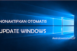 Cara Nonaktifkan Otomatis Update pada Windows 10 Dengan Mudah - WindowsTutor