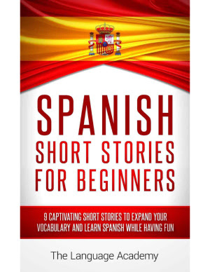 spanish short story A great way to learn spanish vocabulary is by reading texts, stories or articles that are completely in the language that is why we have written are own short.