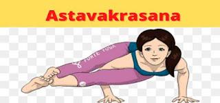 Astavakrasana Benefits and Precautions