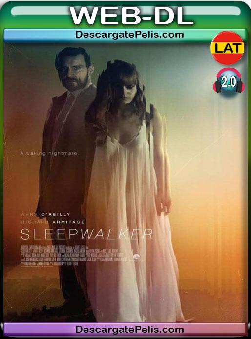 Sleepwalker (2017) 1080P WEB-DL Latino – Ingles