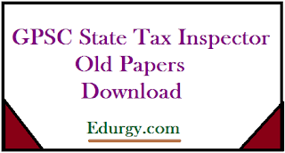 GPSC State Tax Inspector Previous Papers - STI Old Papers