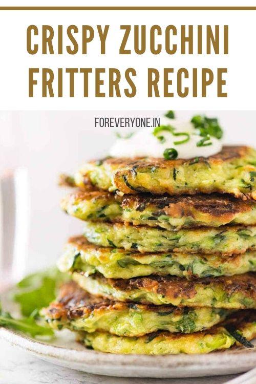 Crispy Zucchini Fritters - Easy Zuchhini Recipe