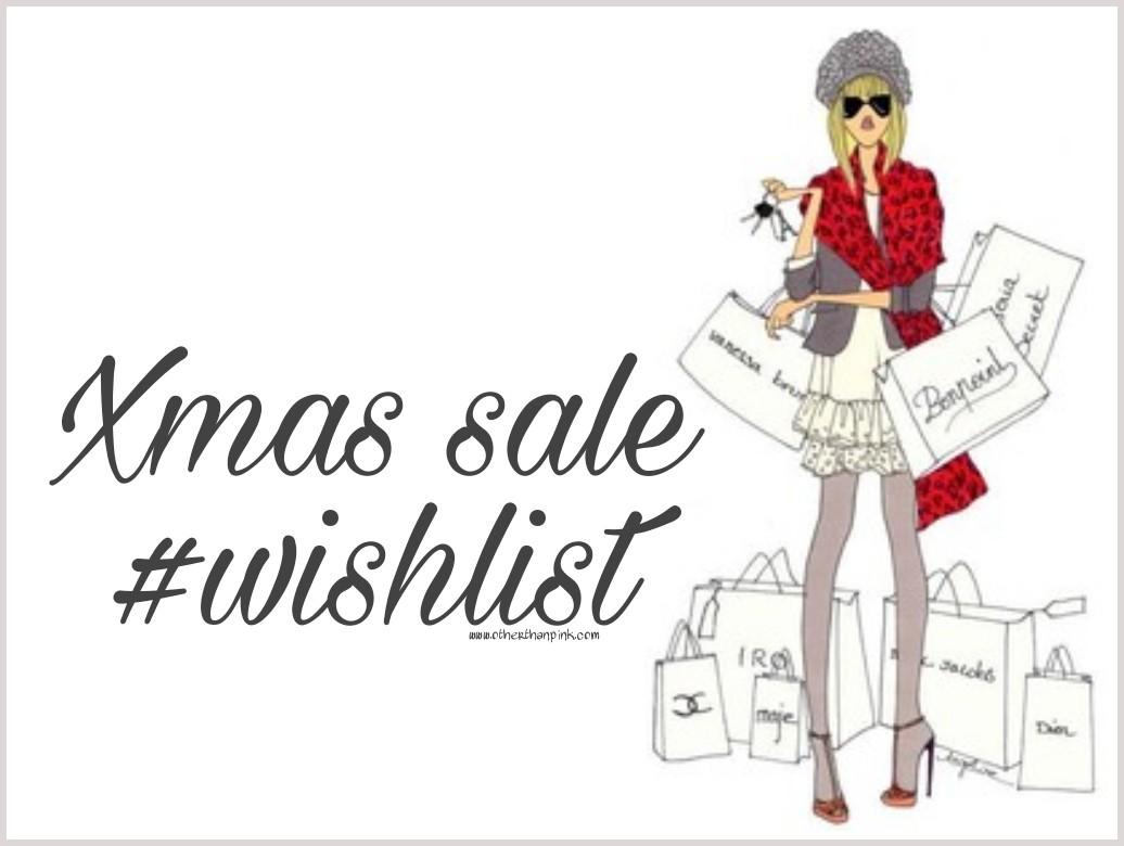 Xmas sale wish list