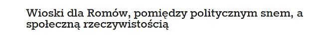 http://www.cafebabel.pl/spoeczenstwo/artykul/wioski-dla-romow-pomiedzy-politycznym-snem-a-spoeczna-rzeczywistoscia.html