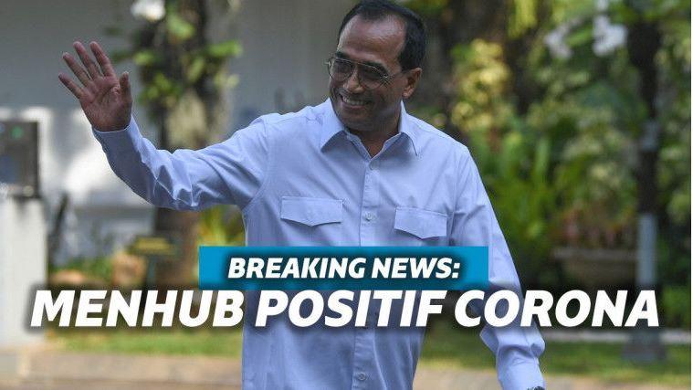 Kabar Indonesia, MENHUB BUDI KARYA Dinyatakan Terjangkit Virus Corona