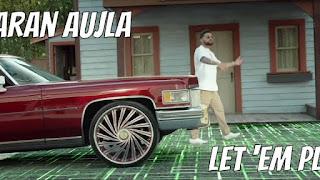 Let 'Em Play Lyrics - Karan Aujla | Proof