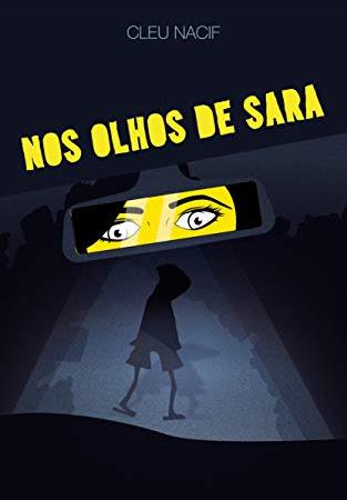 Valeu a pena ler o livro Nos olhos de Sara da autora Cleu Nacif?