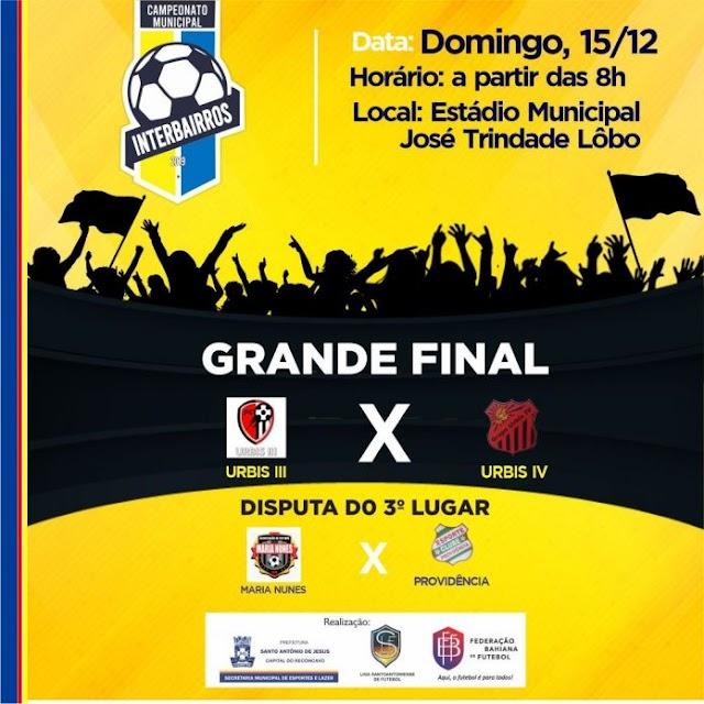 Final do Campeonato Interbairros acontece neste domingo (15) em S. A. de Jesus