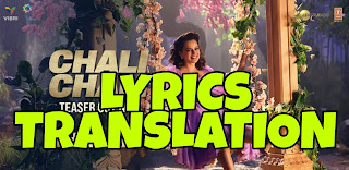 Chali Chali Lyrics in English   With Translation   – Thalaivi
