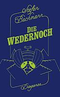 https://www.diogenes.ch/leser/titel/stefan-bachmann/die-wedernoch-9783257243321.html