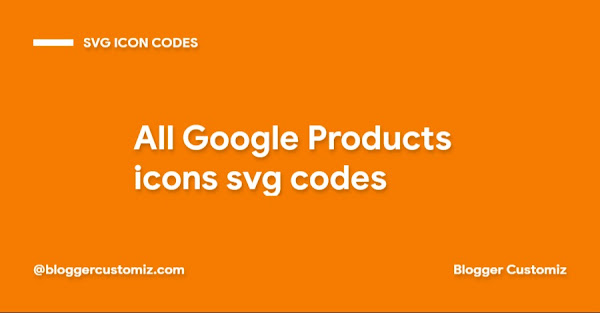 All Google Products icons svg codes