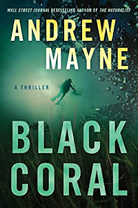 Black Coral (Underwater Investigation Unit #2) by Andrew Mayne