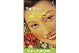 Lundi Librairie : Beaux seins, belles fesses - Mo Yan