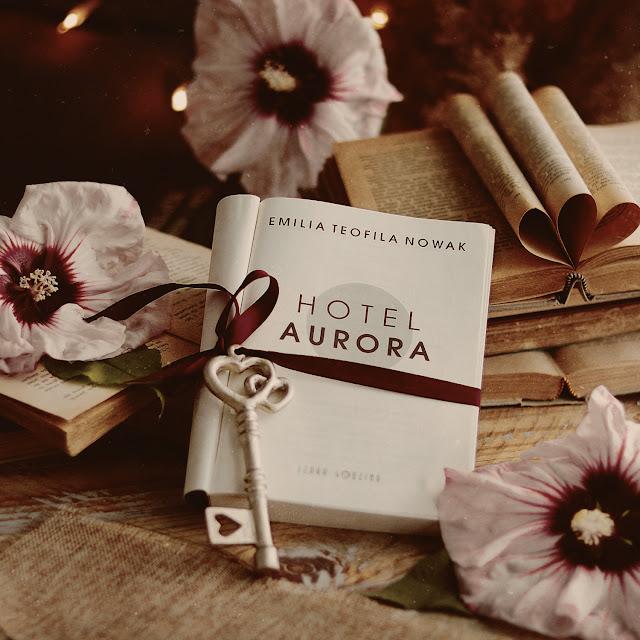 W pogoni za marzeniami - Hotel Aurora - Emilia Teofila Nowak