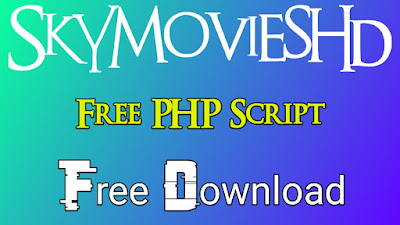 SkyMoviesHD New (ReCode) PHP Script Advance Admin Panel + SEO Tools