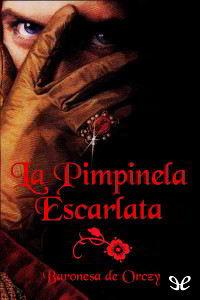 Libros gratis La pimpinela escarlata para descargar en pdf completo