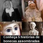 Conheça 5 histórias de bonecas assombradas