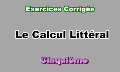 Exercices Corrigés Sur Calcul Littéral  5eme en PDF