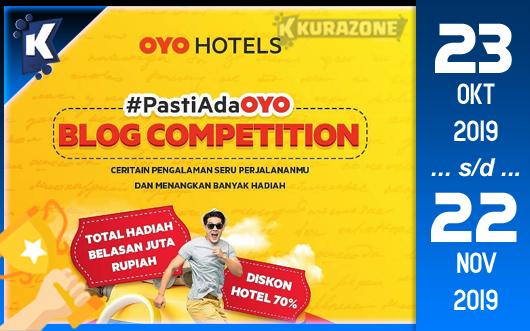 Kompetisi Blog - OYO Hotels Berhadiah Uang Tunai Jutaan Rupiah