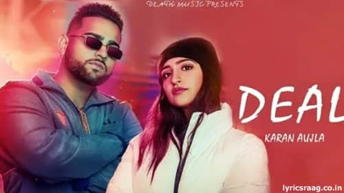 deal lyrics karan aujla