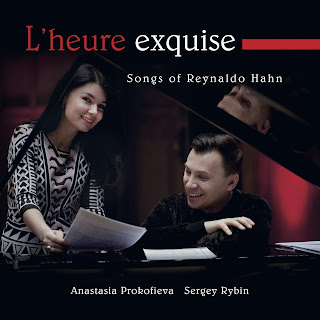 L'heure exquise - songs by Reynaldo Hahn; Anastasia Prokofieva, Sergey Rybin; Stone Records