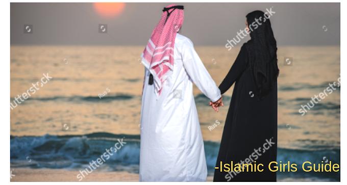 The Ideal Muslim Husband | Islamic Girls Guide