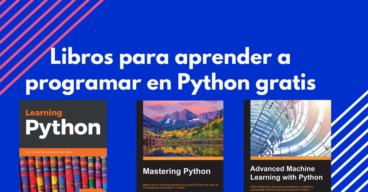 Libros gratis para aprender a programar en Python