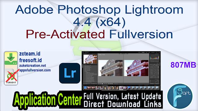 Adobe Photoshop Lightroom 4.4 (x64) Pre-Activated Fullversion