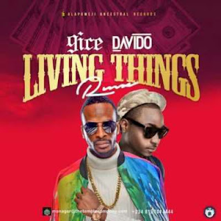 MUSIC : 9ice Ft. Davido - Living Things (Remix).mp3