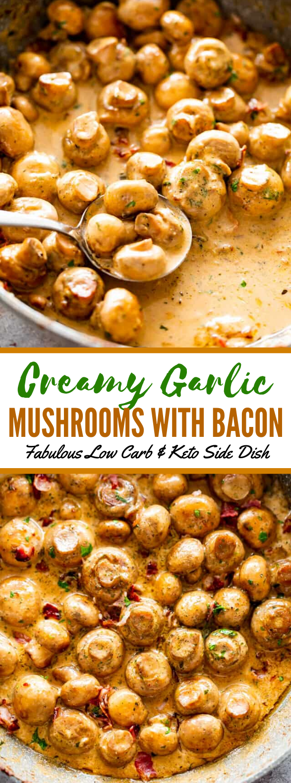 Creamy Garlic Mushrooms with Bacon #lowcarb #keto