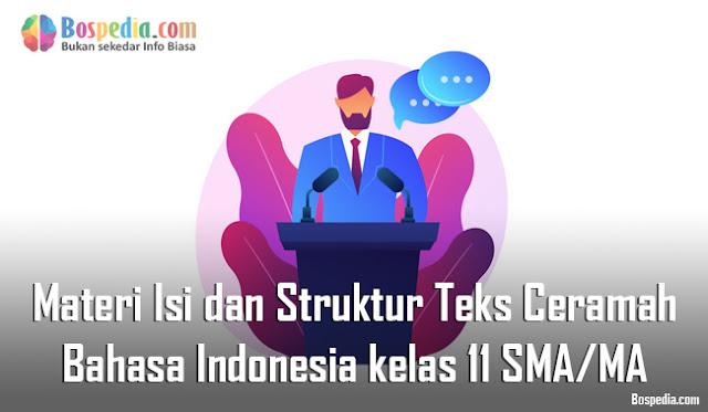 Materi Isi dan Struktur Teks Ceramah Mapel Bahasa Indonesia kelas 11 SMA/MA