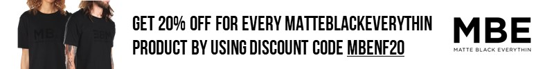 Get 20% Off for Every MatteBlackEverythin Product by Using Discount Code MBENF20