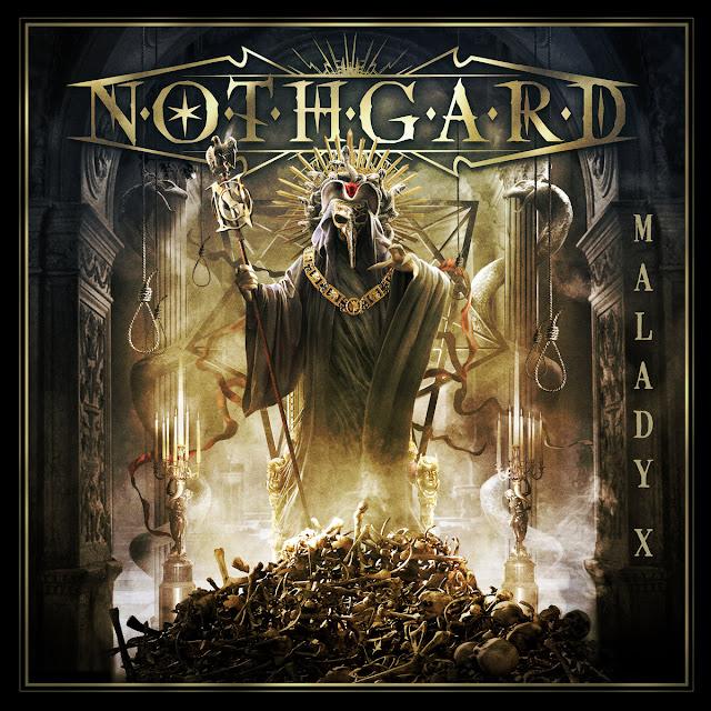 "Nothgard - ""Malady X"""