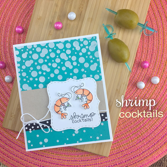 Shrimp Cocktails Card by Jennifer Jackson | Shrimp Cocktails Stamp Set and Bubbly Stencil by Newton's Nook Designs #newtonsnook #handmade