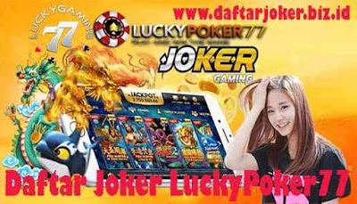 Daftar Joker LuckyPoker77